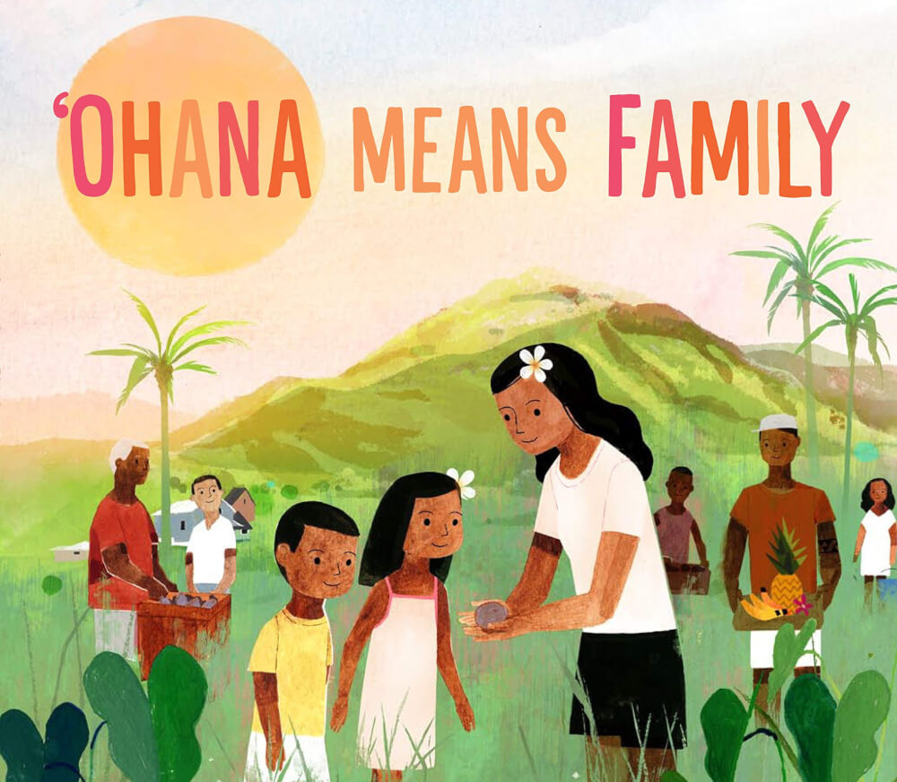 22 Amazing Children's Books About Hawaii featured by top Hawaii blog, Hawaii Travel With Kids: image of Ohana means Family