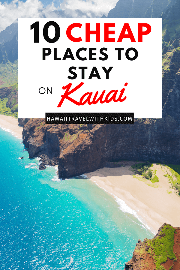 Hawaii on a Budget: Top 10 Cheap Places to Stay in Kauai, featured by top Hawaii travel blog, Hawaii Travel with Kids: Heading to Kauai on a budget? Find out 10 cheap places to stay on Kauai that are stunning!