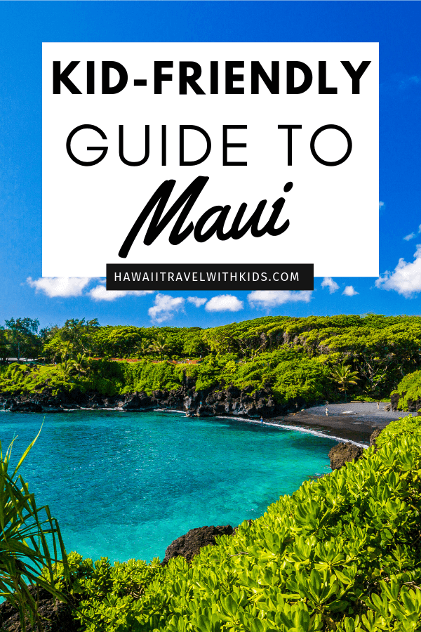 A Complete Travel Guide to Maui with Kids featured by top Hawaii travel blog, Hawaii Travel with Kids | Heading to Maui with kids? Find out everything you need to know including kid-friendly Maui resorts, restaurants, beaches, and more #hawaii #maui #familytravel