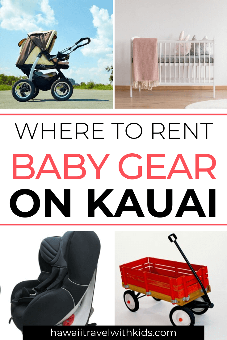Kauai Baby Rentals featured by top Hawaii travel blog, Hawaii Travel with Kids: Heading to Kauai with a baby? Find the best places to rent baby items on Kauai