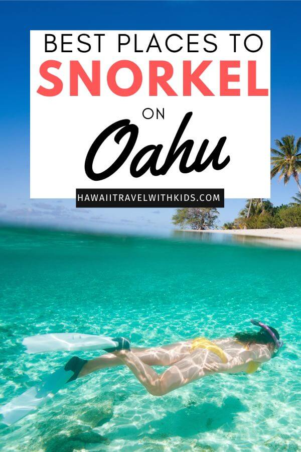 Places for the Best Snorkeling on Oahu featured by top Hawaii blog, Hawaii Travel with Kids.