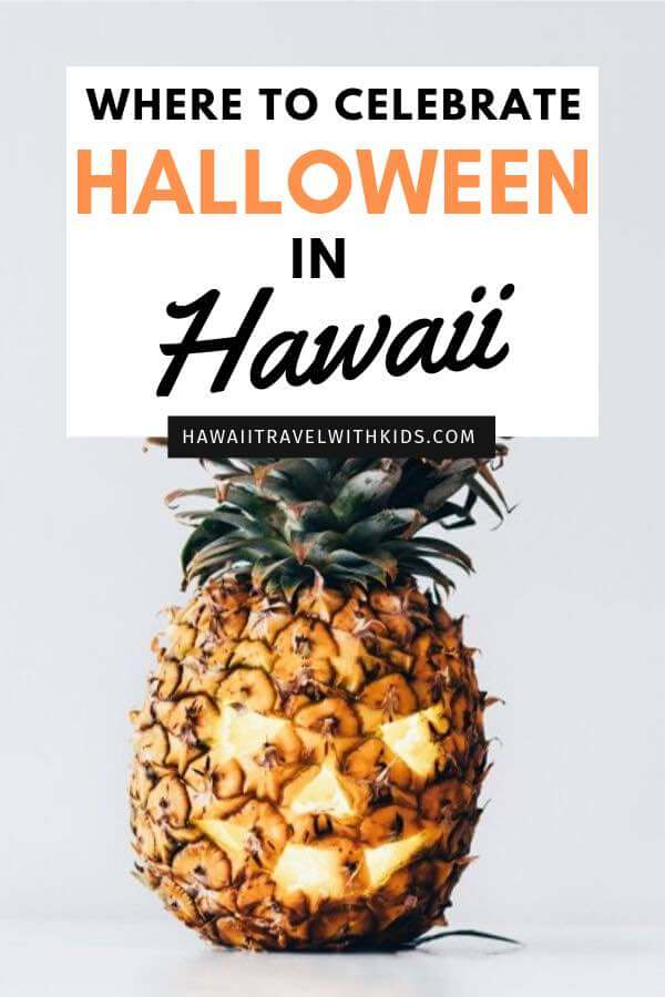 The Best Things to Do to Celebrate Halloween in Hawaii, tips featured by top US Hawaii blog, Hawaii Travel with Kids: Heading to Hawaii in October? Find out the coolest Halloween events in Hawaii.