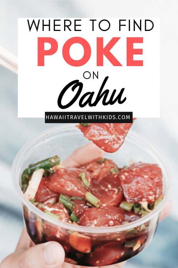 Where to Find the Best Poke in Oahu, places featured by top Hawaii blog, Hawaii Travel with Kids