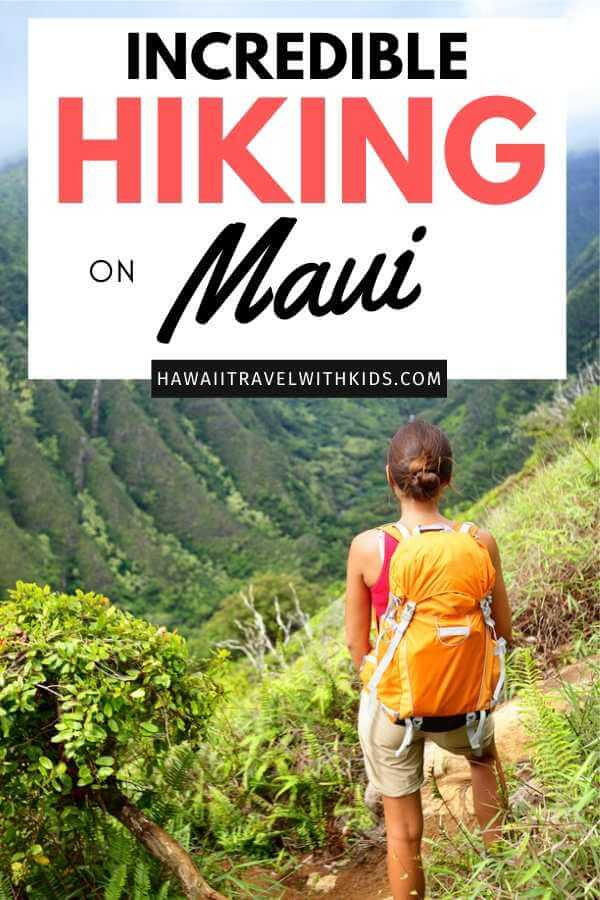 The Best Maui Hiking Trails featured by top Hawaii blog, Hawaii Travel with Kids.