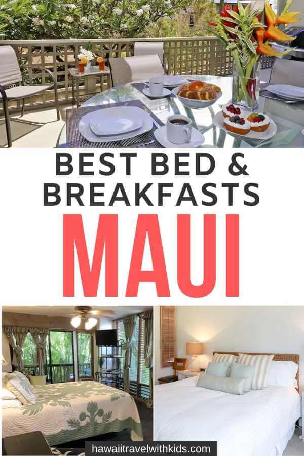 Top 10 Best Bed and Breakfasts in Maui featured by Hawaii blog, Hawaii Travel with Kids.