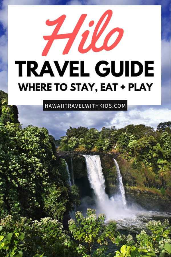 The Best Things to Do in Hilo Hawaii featured by top Hawaii blog, Hawaii Travel with Kids.