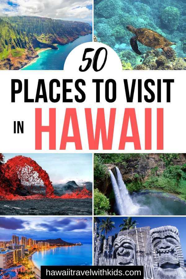 50 Best Places to Visit in Hawaii with your Family featured by top Hawaii blog, Hawaii Travel with Kids.