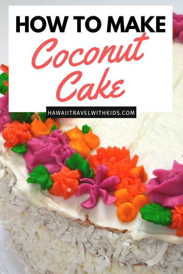 Hawaiian Style Easy Coconut Cake Recipe featured by top Hawaii blog, Hawaii Travel with Kids.