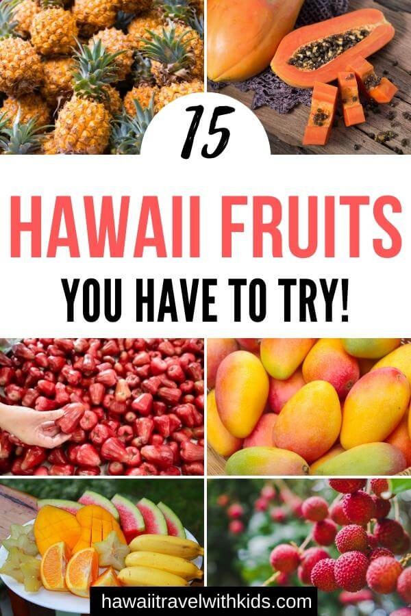 15 Hawaiian Fruits to Try featured by top Hawaii blog, Hawaii Travel with Kids.