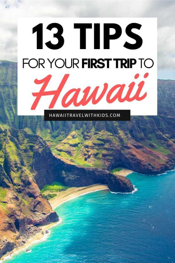 13 Tips for Visiting Hawaii for the First Time featured by top Hawaii blog, Hawaii Travel with Kids
