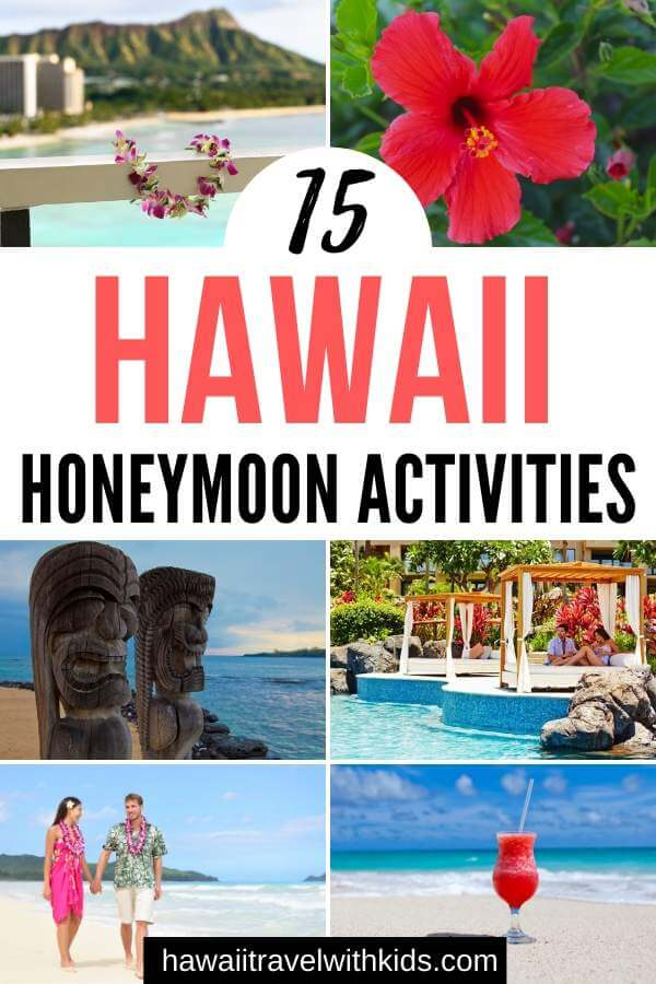 Top 15 Things to do on Your Hawaii Honeymoon featured by top Hawaii blog, Hawaii Travel with Kids.
