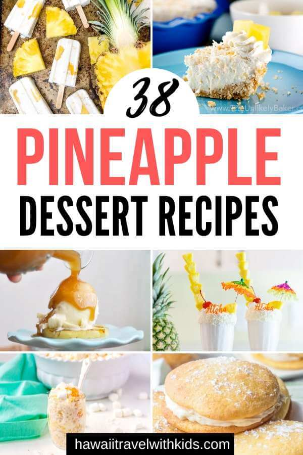 Pineapple Dessert Recipe Roundup by top Hawaii blog Hawaii Travel with Kids