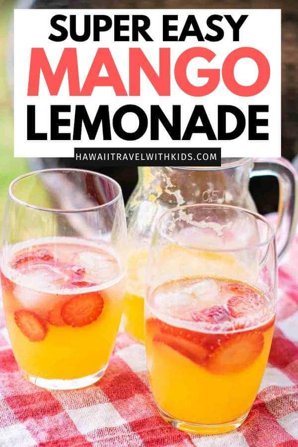 Super easy Mango Lemonade recipe by top Hawaii blog Hawaii Travel with Kids