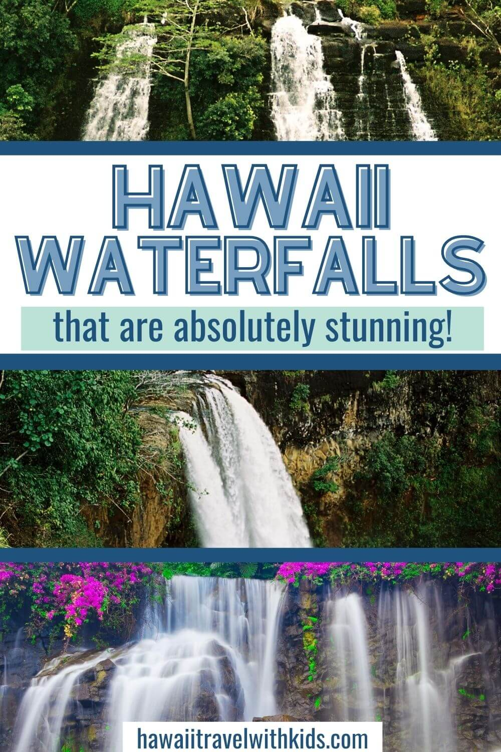 7 Prettiest Best Hawaii Waterfalls to visit featured by top Hawaii blog, Hawaii Travel with Kids.