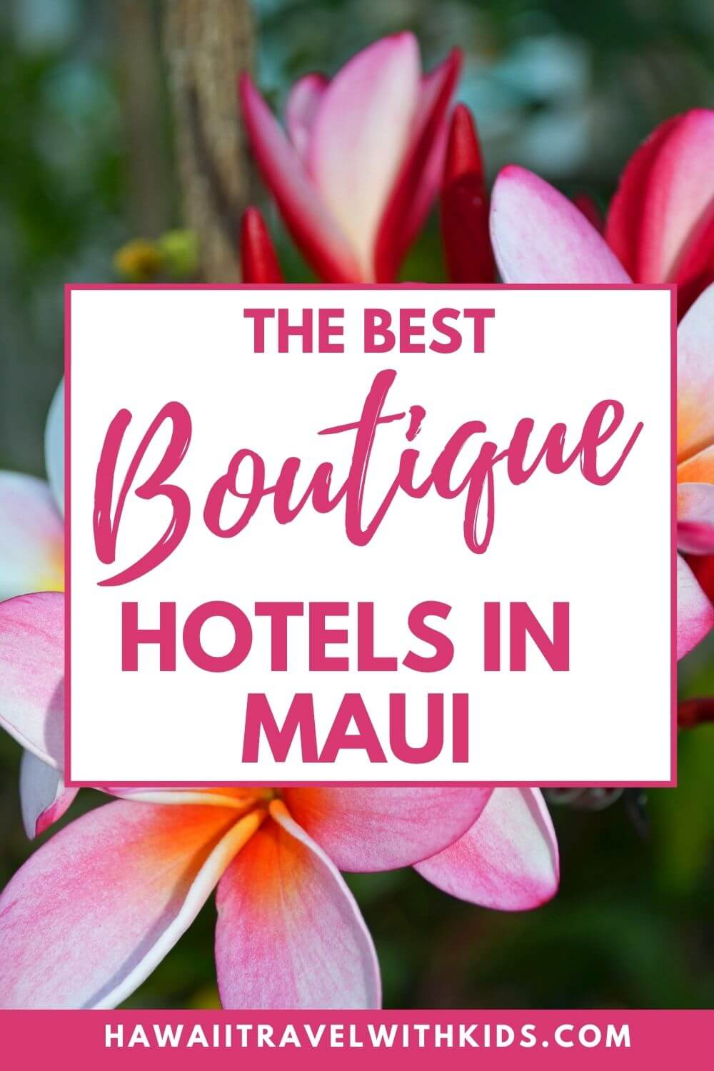 Top 5 Best Maui Boutique Hotels featured by top Hawaii blog, Hawaii Travel with Kids