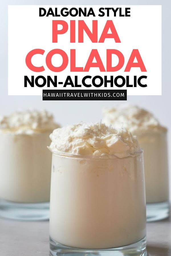 Dalgona Style Non Alcoholic Pina Colada Milk featured by top Hawaii blog, Hawaii Travel with Kids