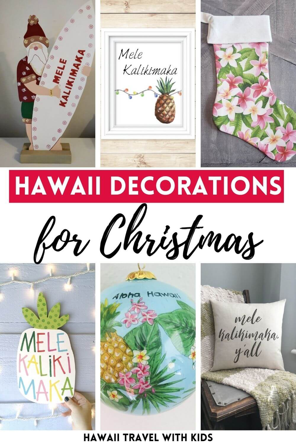 Add some Hawaiian Christmas decorations to your home this holiday season with these top Hawaii Christmas decorations ideas from top Hawaii blog Hawaii Travel with Kids