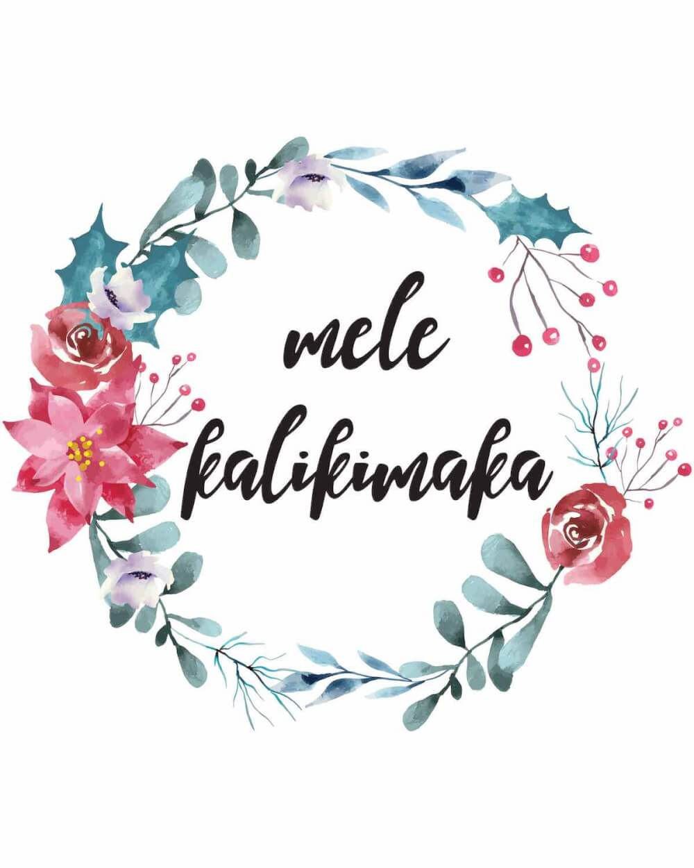 You'll want to download this adorable Mele Kalikimaka sign as part of your Hawaiian Christmas decorations. Image of a sign that says Mele Kalikimaka surrounded by tropical flowers.