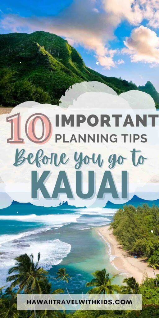 Find out 10 crucial Kauai planning tips for your next vacation to Kauai by top Hawaii blog Hawaii Travel with kids.