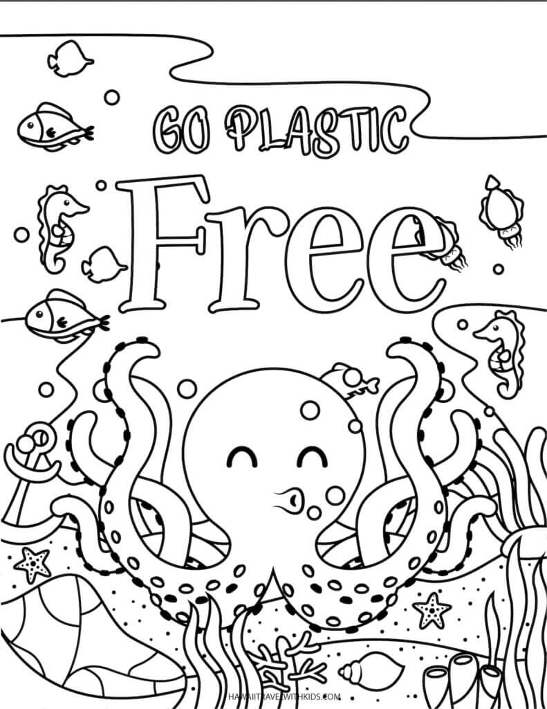 Get these free beach coloring pages by top Hawaii blog Hawaii Travel with Kids. Image of an octopus under water with text saying go plastic free.