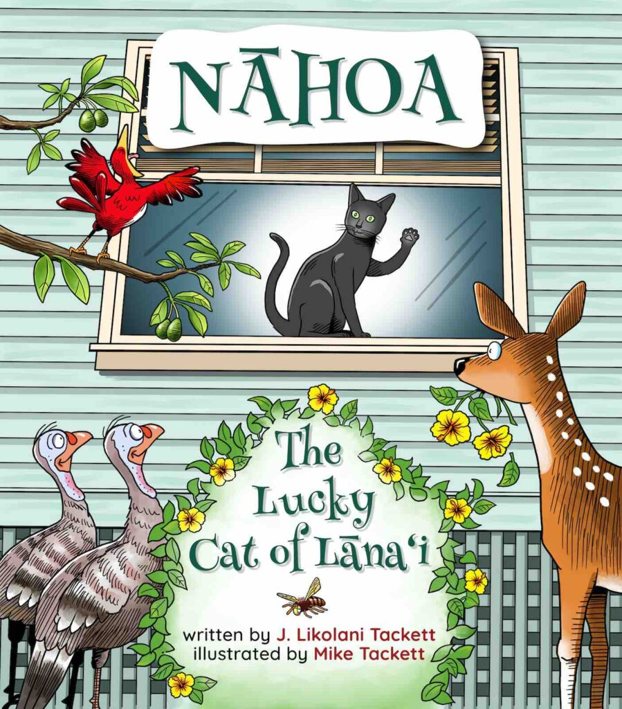 Nahoa the Lucky Cat of Lanai is one of the cutest Hawaiian children's books. Image of the cover of Nahoa the Lucky Cat of Lanai book.