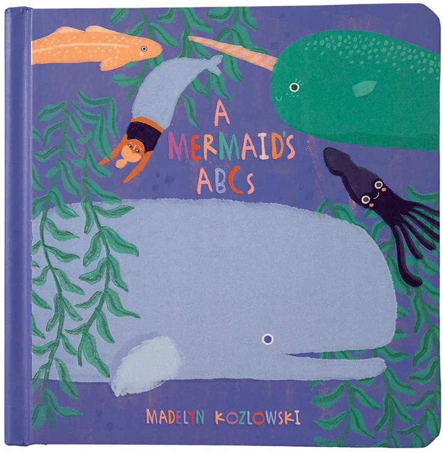 A Mermaid's ABCs is a board book for babies about mermaids. Image of a book with a big whale, squid, and mermaid.