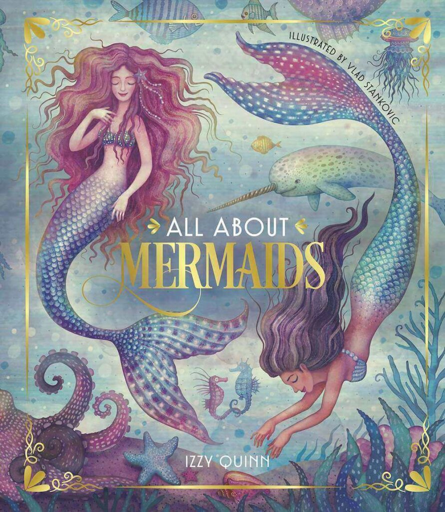 """All About Mermaids is a picture book that tells all kinds of mermaid """"facts"""" kids will love to read. Image of a book cover with two mermaids and a narwhal on it."""