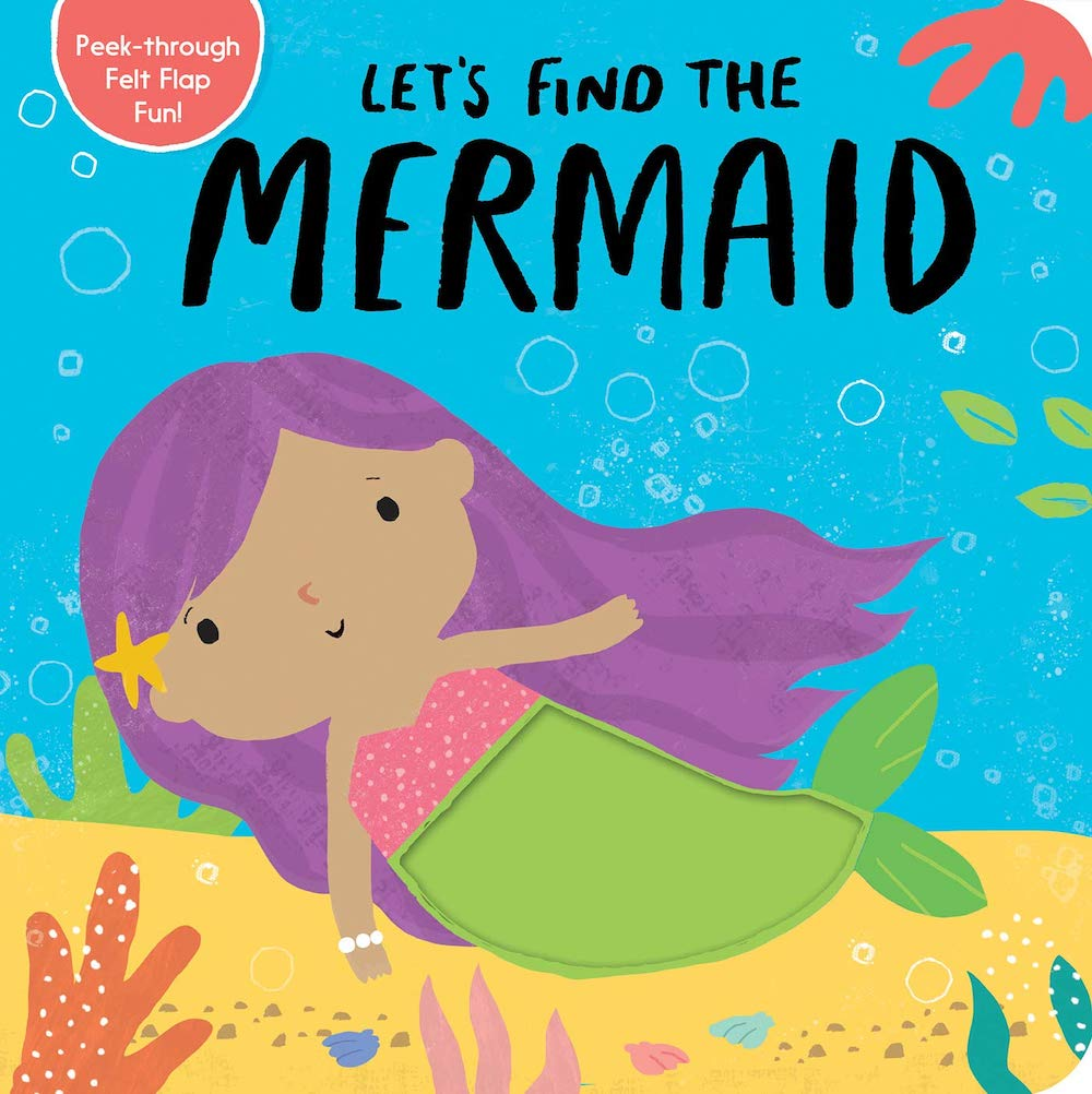 Let's Find The Mermaid is a cute lift the flap book for toddlers. Image of a book cover with a mermaid on the cover.