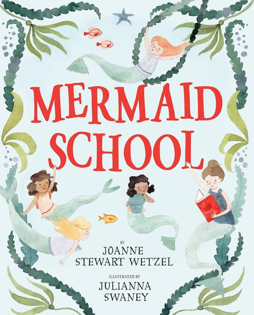 Mermaid School is a cute kids book about mermaids. Image of a book cover with a teacher mermaid and mermaid students on it.